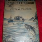 1947 Harry Howard's Salmon Fishing on Puget Sound Book