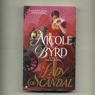 BYRD, NICOLE - A Lady of Scandal