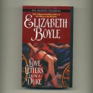 BOYLE, ELIZABETH - Love Letters From A Duke