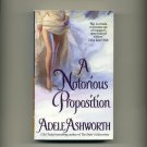 ASHWORTH, ADELE -  A Notorious  Proposition