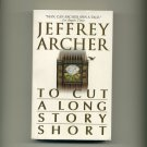 ARCHER, JEFFREY - To Cut A Long Story Short