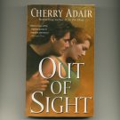 ADAIR, CHERRY - Out of Sight
