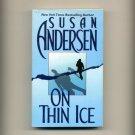 ANDERSEN , SUSAN - On Thin Ice - VG!