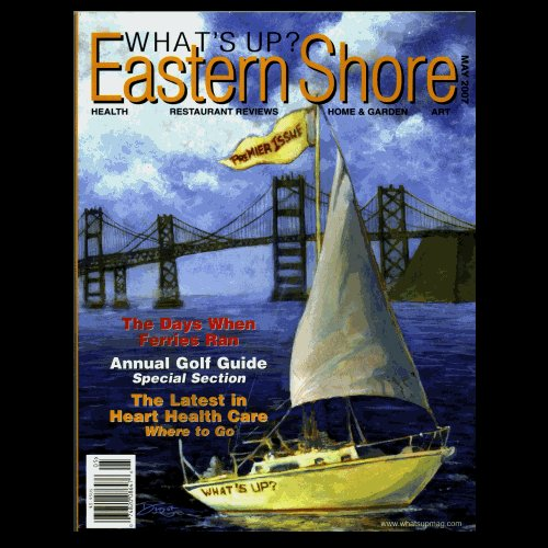 What's Up? Eastern Shore - Debut Issue, May 2007 - VG!
