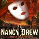 NANCY DREW - DANGER BY DESIGN