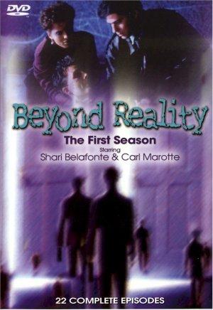 BEYOND REALITY THE FIRST SEASON