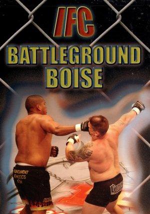 IFC Fighting Championships-Battleground Boise