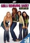 Girls Behaving Badly Vol.1