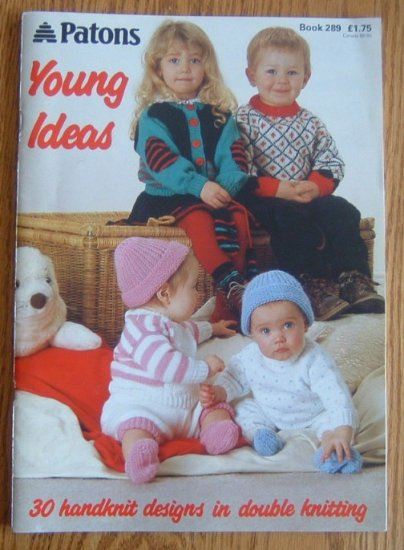 PATONS Young Ideas Designs Knitting Pattern Book 289