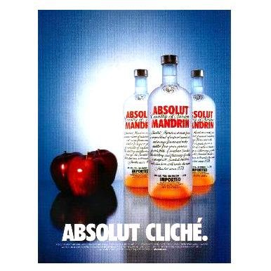 ABSOLUT CLICH� Vodka Magazine Ad