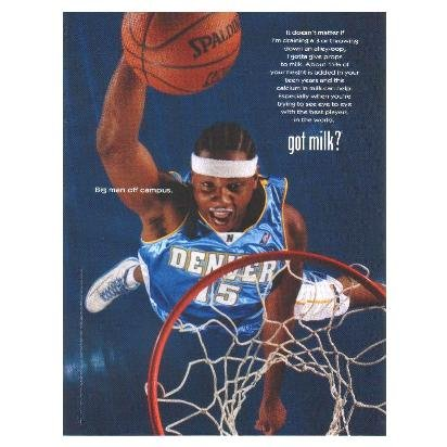 CARMELO ANTHONY got milk? Milk Mustache Magazine Ad © 2004