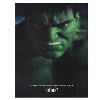 HULK got milk? Milk Mustache Magazine Ad © 2003