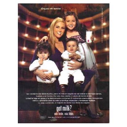ALICIA VILLARREAL Y SUS HIJOS got milk? Milk Mustache Magazine Ad © 2008 SPANISH TEXT