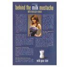 BEHIND THE MILK MUSTACHE WITH REBECCA HERBST got milk? Milk Mustache Magazine Ad © 2008