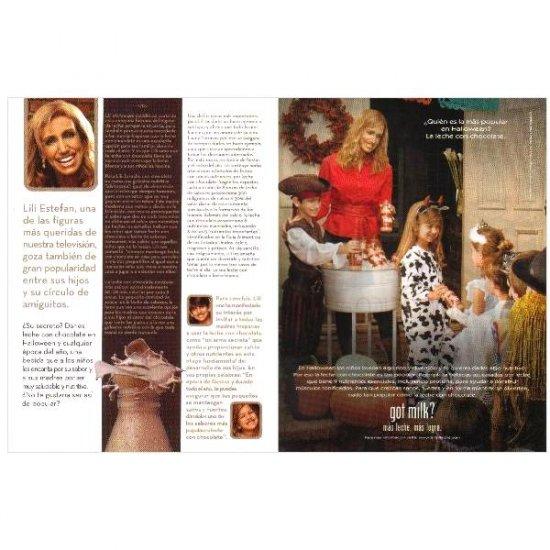 LILI ESTEFAN Y SUS HIJOS & FRIENDS got milk? Milk Mustache Magazine Ad © 2007 SPANISH TEXT 2pp