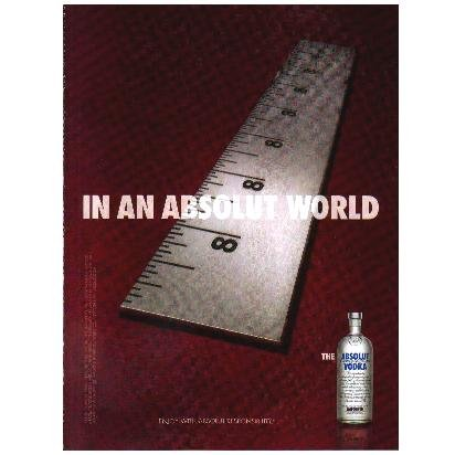 """IN AN ABSOLUT WORLD Vodka Magazine Ad 8"""" INCHES"""
