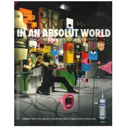IN AN ABSOLUT WORLD Vodka Magazine Ad CHOIR MACHINE
