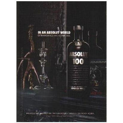 IN AN ABSOLUT WORLD Vodka Magazine Ad EXTRAVAGANCE HAS A DARK SIDE