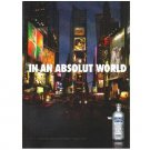 IN AN ABSOLUT WORLD Vodka Magazine Ad TIMES SQUARE