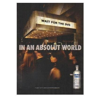 IN AN ABSOLUT WORLD Vodka Magazine Ad WAIT FOR THE DVD