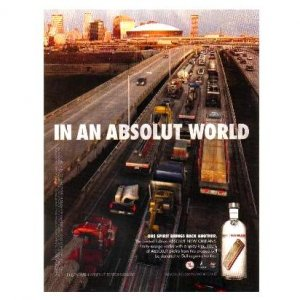 IN AN ABSOLUT WORLD Vodka Magazine Ad NEW ORLEANS