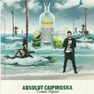 ABSOLUT CAIPIROSKA Vodka Magazine Ad featuring DAN BLACK Not a Common Ad