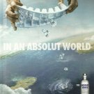 IN AN ABSOLUT WORLD Spanish Vodka Magazine Ad COOLING THE OCEANS