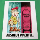 ABSOLUT WACHTEL Vodka Magazine Ad w/ Artwork by Julie Wachtel 1989 - NOT COMMON!