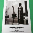 IN AN ABSOLUT WORLD You're With The Band a Vision by Danny Clinch Absolut Vodka