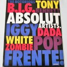 ABSOLUT ARTISTS Vodka Magazine Ad B.I.G. ZOMBIE BENNET DADA FRENTE IGGY 8pp