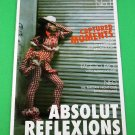 ABSOLUT REFLEXIONS MAGAZINE No. 1 Spring 2005 ABSOLUT OASIS Find Your Flavour