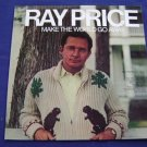 RAY PRICE - MAKE THE WORLD GO AWAY