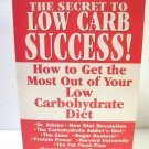 The Secret To Low Carb Success!: