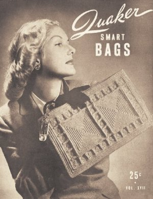 Vintage Quaker Smart Bags 40s Book Pattern Vol XVII for Crochet 21 Models on PDF