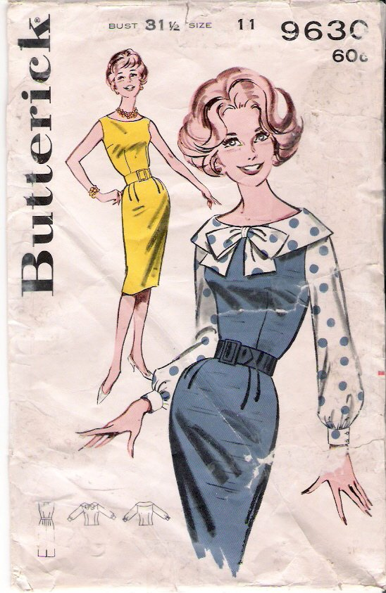 Vintage Pattern Butterick 9630 Sheath Dress - Jumper and Blouse 60s Size 11 B31.5