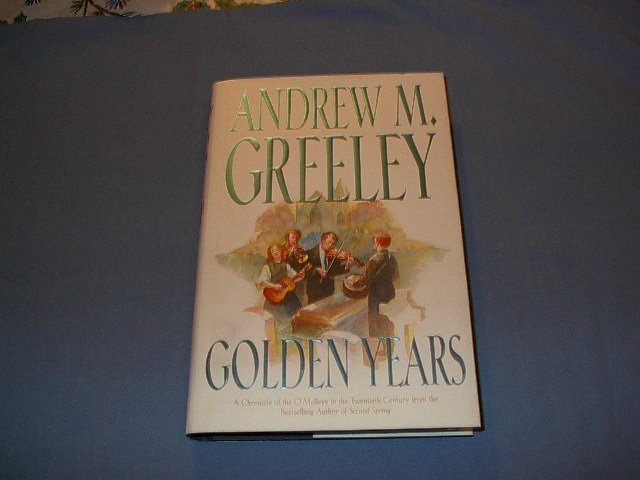 Golden Years by Andrew M. Greeley hc