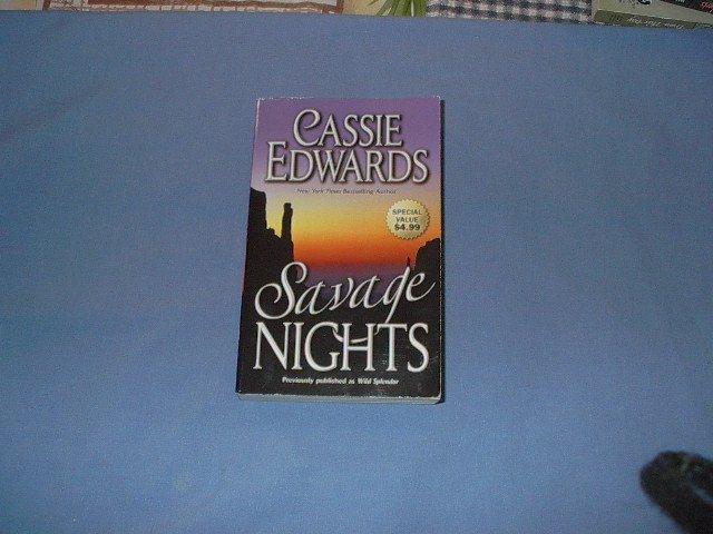 Savage Nights by Cassie Edwards