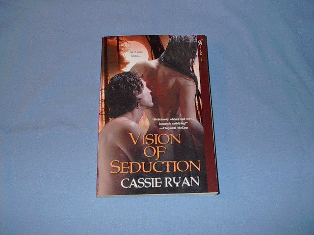 Vision Of Seduction  by Cassie Ryan (erotic)