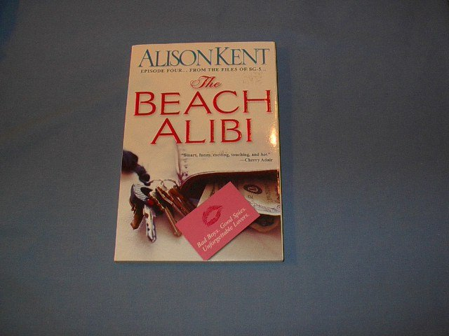 The Beach Alibi by Alison Kent