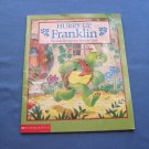 Hurry Up, Franklin (Scholastic)