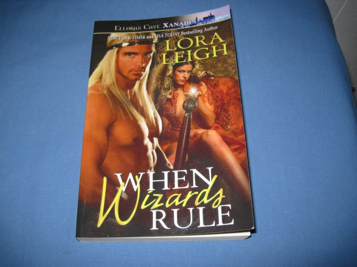 When Wizards Rule by Lora Leigh  (Ellora's Cave)