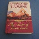 The Taste of Innocence by Stephanie by Laurens
