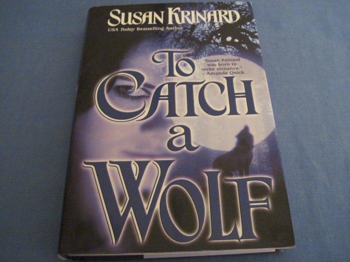 To Catch A Wolf by Susan Krinard BCE