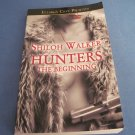 Hunters: Beginning by Shilol Walker  Ellora's Cave