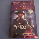 Justice for a Ranger by Rita Herron #977 MAR07 Larger Print
