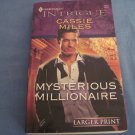 Mysterious Millionaire by Cassie Mile #1048 Mar08 Large Print