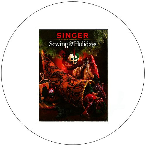 Sewing for the Holidays - Singer Reference Library - (Preowned - Very Good)