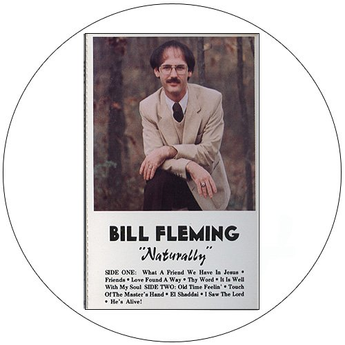 Audio Cassette Tape - Bill Fleming - Naturally. (New In Wrap)