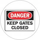 "Danger - Keep Gates Closed Self-Adhesive Label Sign - 7""H x 10""W - Grainger No. 9JC48"