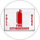 "Full Here Fire Extinguisher Self-Adhesive Label Sign - 9""H x 12""W - No. C619998701"